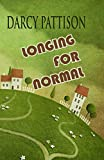 Longing for Normal