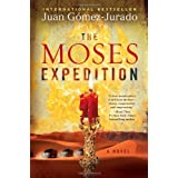 The Moses Expedition: A Novelby Juan Gomez-Jurado