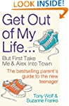 Get Out of My Life: The bestselling g...