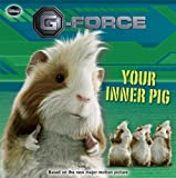 Your Inner Pig (G-Force)
