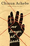 No Longer at Ease (0385474555) by Achebe, Chinua