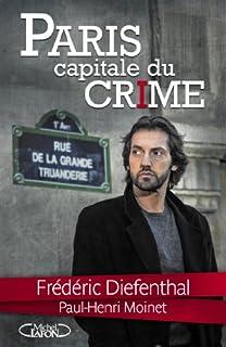 Paris : capitale du crime