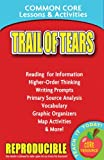 Indian Removal and the Trail of Tears: Common Core Lessons & Activities