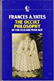 Occult Philosophy in the Elizabethan Age (0744800013) by Frances Amelia Yates