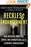 Reckless Endangerment: How Outsized A...