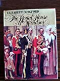Royal House of Windsor (0297768298) by Elizabeth Longford