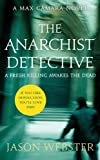 The Anarchist Detective (Max Camara)