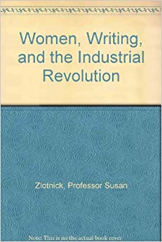 Amazon.com: Women, Writing, and the Industrial Revolution ...