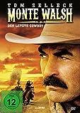 Monte Walsh - Tom Selleck