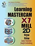 Learning Mastercam X7 Mill 2D Step by...