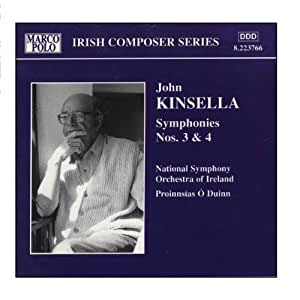 Kinsella: Symphonies Nos. 3 and 4
