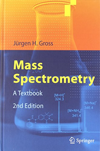 Mass Spectrometry: A Textbook, Second Edition