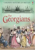 Ruth Brocklehurst The Georgians (Usborne History of Britain)