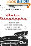 Auto Biography: A Classic Car, an Out...