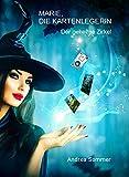 Marie, die Kartenlegerin (Wiener Kartenschule GEHEIMNIS LENORMAND: 19 magische Legemethoden)