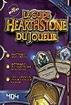 Le guide du joueur Hearthstone