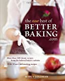 The New best of BetterBaking.com: 200 Classic Recipes from the Beloved Baker's Website