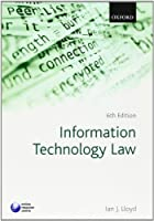 Information Technology Law, 6th Edition