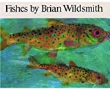 Fishes (0192721518) by Wildsmith, Brian