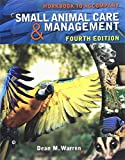 img - for Workbook for Warren's Small Animal Care and Management, 4th book / textbook / text book