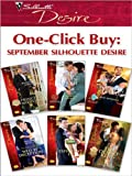 img - for One-Click Buy: September Silhouette Desire: Millionaire's Wedding Revenge\Seduced by the Rich Man\The Billionaire's Baby Negotiation\The Kyriakos Virgin ... Miracle\Forgotten Marriage (The Garrisons) book / textbook / text book