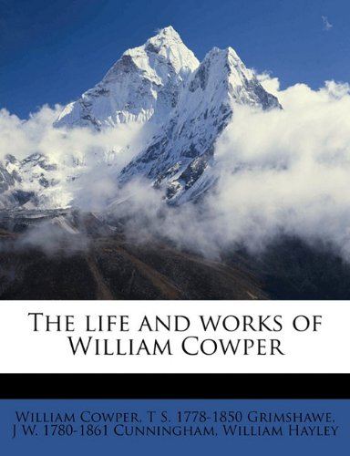 The life and works of William Cowper Volume 7