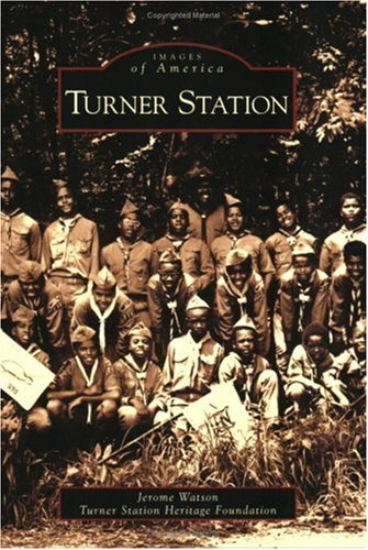 Turner Station (Images Of America: Maryland)