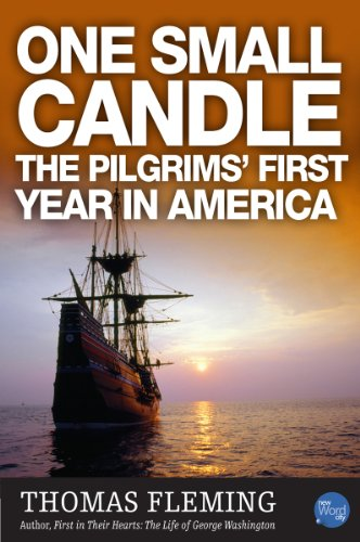 One Small Candle: The Pilgrim&#39;s First Year in America cover