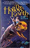 The Hollow Earth: The Narrative of Mason Algiers Reynolds of Virginia (0380755351) by Rucker, Rudy