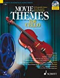 img - for Movie Themes for Cello: 12 Memorable Themes from the Greatest Movies of All Time (Schott Master Play-along Series) book / textbook / text book