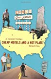 img - for Cheap Motels and a Hot Plate: An Economist's Travelogue book / textbook / text book