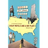 Cheap Motels and a Hot Plate: An Economist's Travelogue ~ Michael Yates
