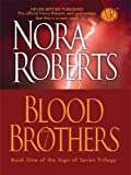 Nora Roberts Blood Brothers (Thorndike Core)