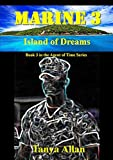 img - for Marine 3: Island of Dreams (Agent of Time) book / textbook / text book