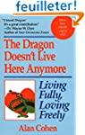 Dragon Doesn't Live Here Anymore: Lov...