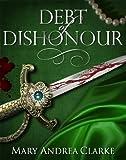 Debt of Dishonour: 3 (Crimson Cavalier Series)