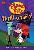 Phineas and Ferb #4: Thrill-o-rama! (Phineas and Ferb Chapter Book)