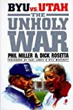 img - for The Unholy War by Miller, Phil, Rosetta, Dick (1997) Paperback book / textbook / text book