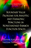 img - for Boundary Value Problems for Analytic and Harmonic Functions in Nonstandard Banach Function Spaces (Mathematics Research Developments) book / textbook / text book