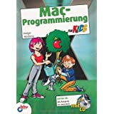 """Mac-Programmierung f�r Kidsvon """"Holger Hinzberg"""""""