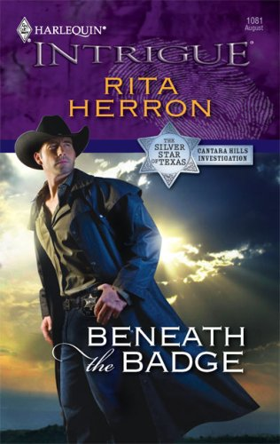 Beneath The Badge (Harlequin Intrigue Series), RITA HERRON
