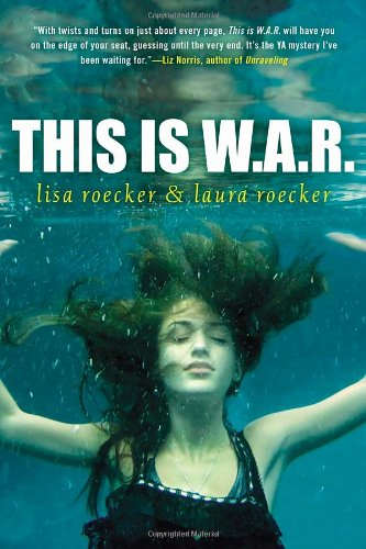 This is W.A.R. by Lisa Roecker & Laura Roecker