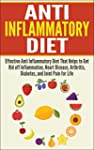 Anti Inflammatory Diet: Effective Ant...