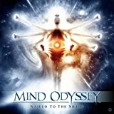 Nailed To The Shade By Mind Odyssey (2013-07-01)