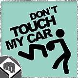 DONT TOUCH MY CAR - Sticker Bomb Aufkleber Decal in schwarz oder weiss - DUB DUBWAY (weiß außenklebend)