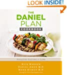 The Daniel Plan Cookbook: Healthy Eat...