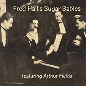 Fred Hall & His Sugar Babes