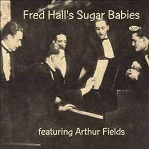 Fred Hall & His Sugar Babes