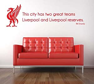 Bill Shankly Liverpool Fc Quote Wall Sticker Decal - This City Has Two Great Teams - Wall Art from Wall Stickers etc