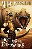 The Doctor and the Dinosaurs: A Weird